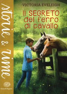 Il segreto del ferro di cavallo - Victoria Eveleigh - copertina