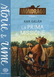 Criticalwinenotav.it La prima missione. Mondragó. Vol. 2 Image