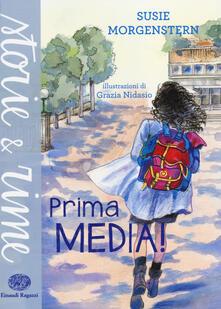 Prima media! - Susie Morgenstern - copertina