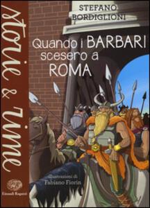 Quando i barbari scesero a Roma
