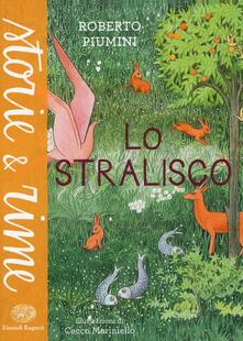 Squillogame.it Lo stralisco. Ediz. illustrata Image