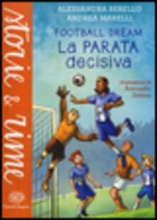 Fondazionesergioperlamusica.it La parata decisiva. Football dream Image