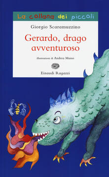 Gerardo, drago avventuroso - Giorgio Scaramuzzino - copertina