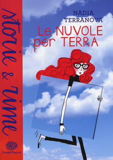Le nuvole per terra - Nadia Terranova - copertina