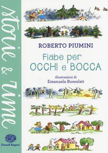 Fiabe per occhi e bocca - Roberto Piumini,Emanuela Bussolati - copertina