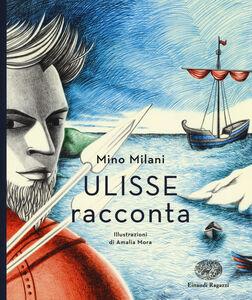 Libro Ulisse racconta Mino Milani 0