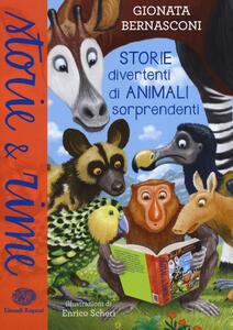 Storie divertenti di animali sorprendenti - Gionata Bernasconi - copertina