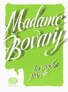 Madame Bovary da Gustave Flaubert - Pierdomenico Baccalario - copertina