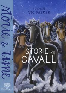 Parcoarenas.it Storie di cavalli. Ediz. illustrata Image