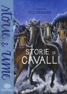 Storie di cavalli. Ediz. illustrata - copertina