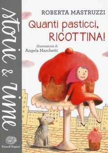 Winniearcher.com Quanti pasticci, Ricottina. Ediz. a colori Image