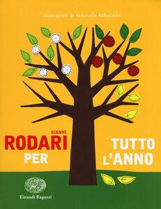 Libro Rodari per tutto l'anno. Ediz. a colori Gianni Rodari 0