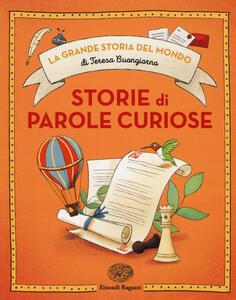 Storie di parole curiose. Ediz. a colori - Teresa Buongiorno - copertina