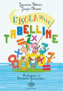 L' isola delle tabelline - Germano Pettarin,Jacopo Olivieri - copertina