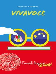 Vivavoce - Antonio Ferrara - copertina