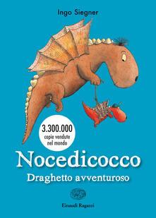 Nocedicocco draghetto avventuroso - Ingo Siegner - copertina