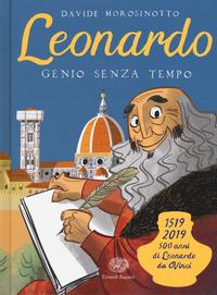 Leonardo. Genio senza tempo. Ediz. a colori - Morosinotto Davide - wuz.it