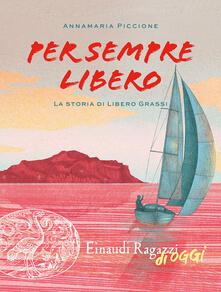 Per sempre libero. La storia di Libero Grassi.pdf