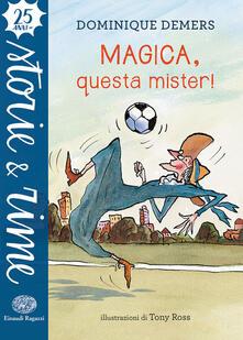 Milanospringparade.it Magica, questa mister! Image
