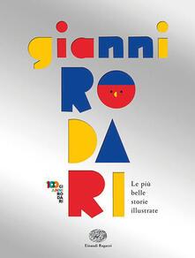 Le più belle storie illustrate - Gianni Rodari - copertina