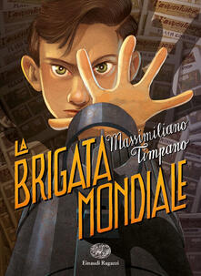 La brigata mondiale - Massimiliano Timpano - copertina