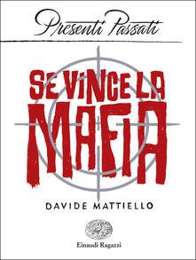 Se vince la mafia - Davide Mattiello - copertina