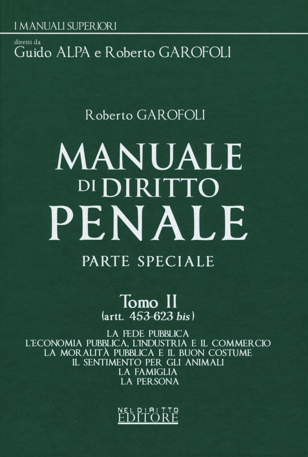 Manuale di diritto penale. Parte speciale. Vol. 2: Artt. 453-623 bis.