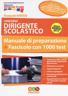 Concorso dirigente scolastico. Manuale di preparazione. Fascicolo con 1000 test.pdf