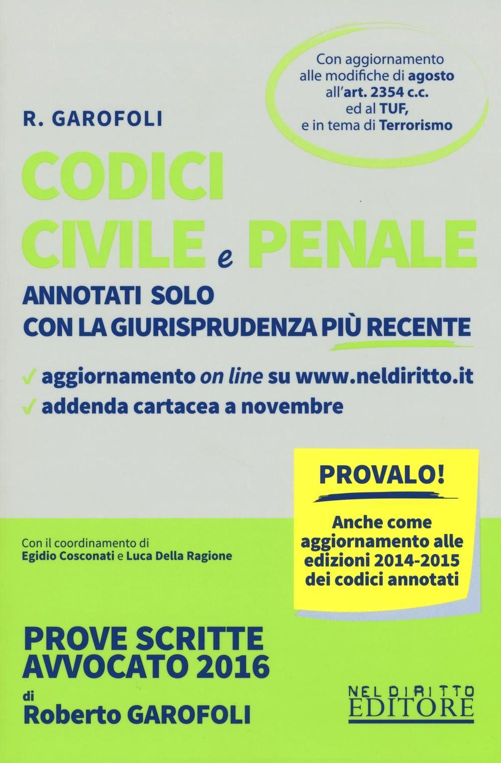 Codice civile e penale. Annotati solo con la giurisprudenza più recente. Con aggiornamento online