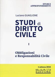 Studi di diritto civile. Vol. 1: Obbligazioni e responsabilità civile. - Luciano Guaglione - copertina