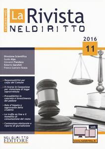 La rivista di Neldiritto (2016). Con Contenuto digitale per download e accesso on line. Vol. 11