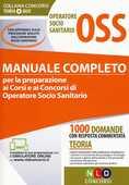 Libro Operatore socio sanitario OSS. Manuale completo per la preparazione ai corsi e ai concorsi di operatore socio sanitario. Con estensione online