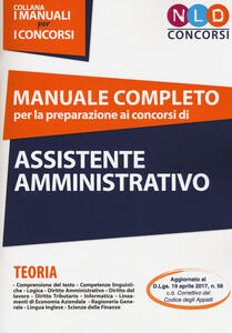Manuale completo per la preparazione ai concorsi di assistente amministrativo
