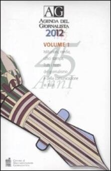 Agenda del giornalista 2012. Con CD-ROM. Vol. 1.pdf