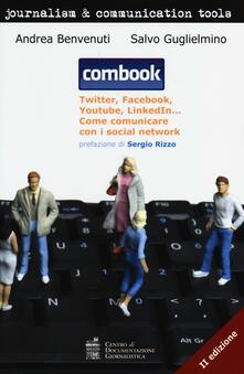 Combook. Twitter, Facebook, Youtube, LinkedIn... Come comunicare con i social network.pdf