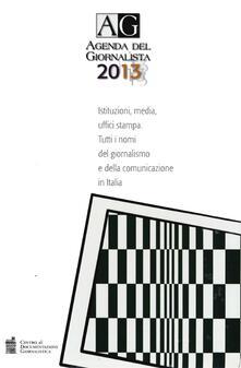 Agenda del giornalista 2013. Con CD-ROM. Vol. 1-2 - copertina