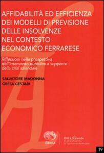 Affidabilità ed efficienza dei modelli di previsione delle insolvenze nel contesto economico ferrarese