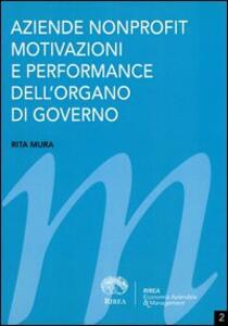 Aziende nonprofit, motivazioni e performance dell'organo di governo