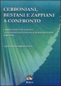 Cerboniani, Bestiani e Zappiani a confronto. I dibattiti scientifici nella Rivista italiana di ragioneria (1901-1950)