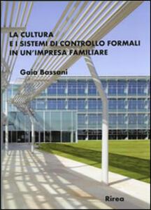 La cultura e i sistemi di controllo formali in un'impresa familiare
