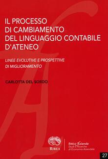 Il processo di cambiamento del linguaggio contabile d'ateneo - Carlotta Del Sordo - copertina