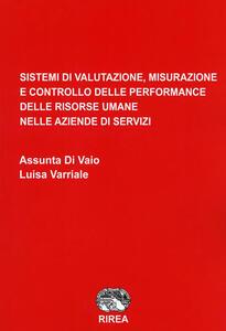 Sistemi di valutazione, misurazione e controllo delle performance delle risorse umane nelle aziende di servizi