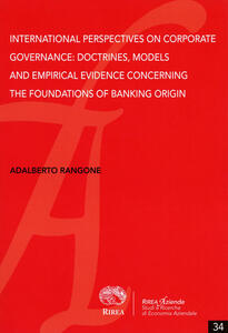 International perspective on corporate governance, models and empirical evidence concerning the foundations of banking origin