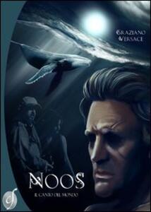Noos. Il canto del mondo