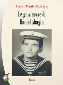 Le giovinezze di Daniel Abagiu - Cezar Paul Badescu - copertina