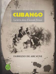 Cubango. La terra dove il mondo finisce