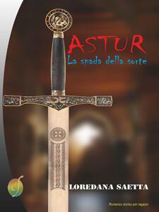 Astur. La spada della sorte