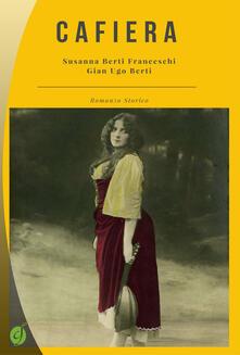 Cafiera - Susanna Berti Franceschi,Gian Ugo Berti - copertina