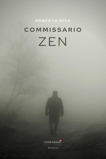 Commissario Zen - Roberto Riva - Libro - Ciesse Edizioni - Black & yellow    IBS
