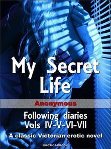 My secret life. Following diaries